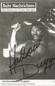 Hacksaw Jim Duggan has wished us well too!